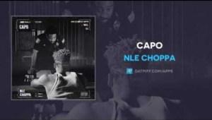 NLE Choppa - Capo